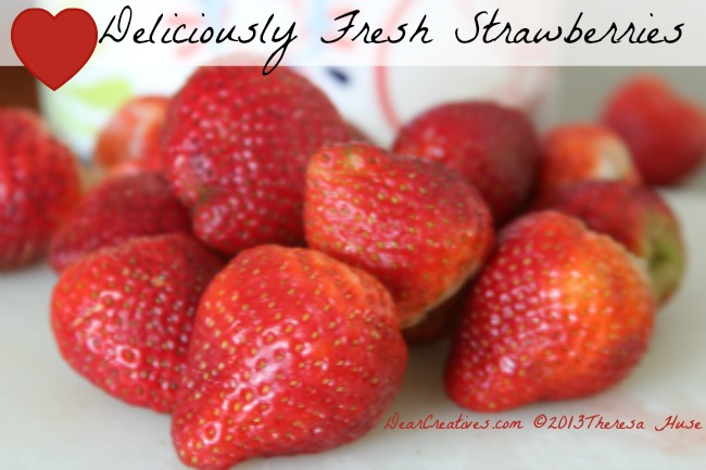 Deliciously Fresh Strawberries, Strawberries © 2013 Theresa Huse 2013-0668