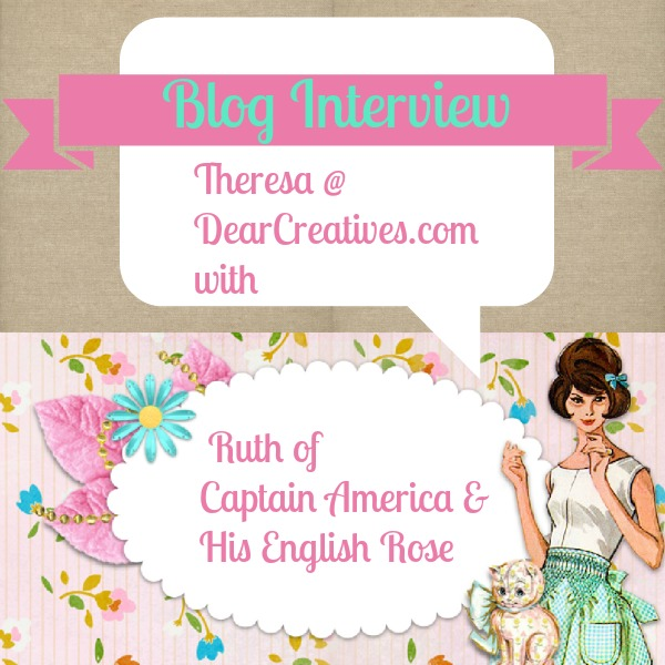 Blogger Interview:Ruth @ Captain America & His English Rose