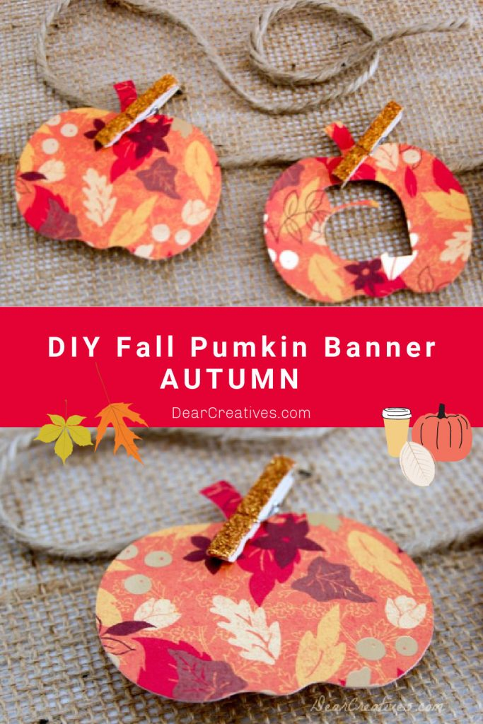 DIY Fall Pumpkin Banner - Autumn - Make a fall pumpkin banner with card-stock, twine and mini glittered clothes pins. DearCreatives.com