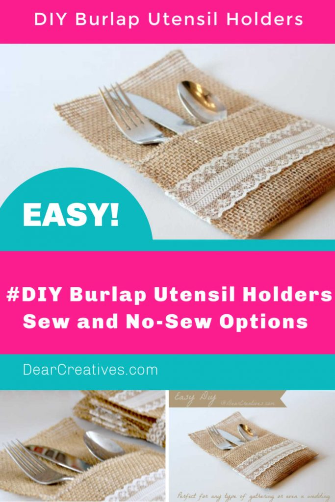 DIY Burlap Utensil Holders - Burlap and Lace Utensil holder tutorial sew and no-sew options make this an easy project that anyone can make! Great for table settings, weddings and events...DearCreatives.com #DIY