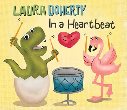 In a Heartbeat Children's CD & Laura Doherty Concert Schedule
