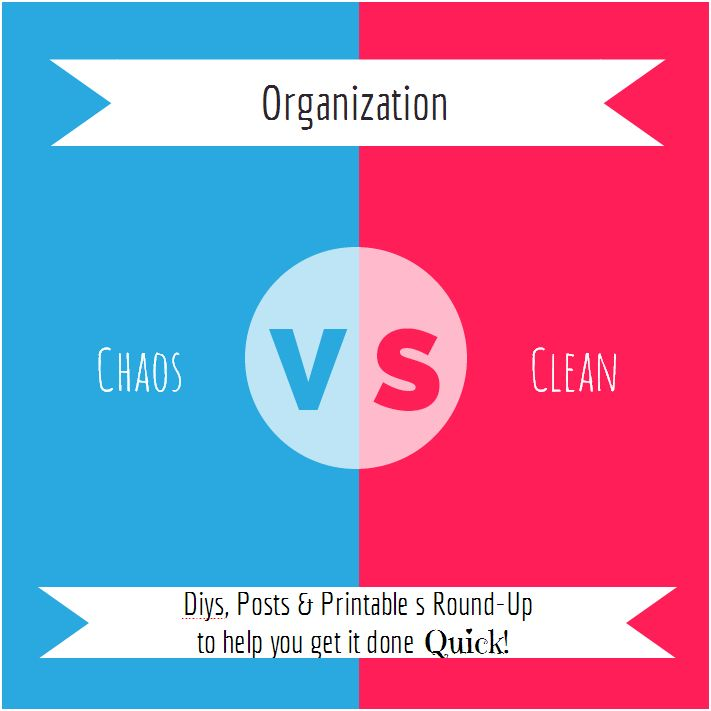 Clean It! Organize It! Check it Off! DIY Organization & Printable Round-Up