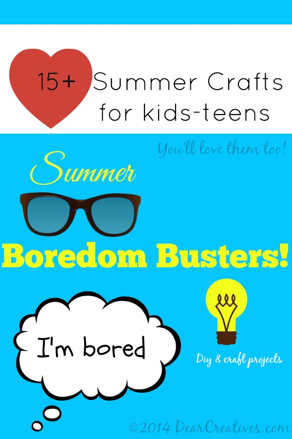 15+ Summer Crafts and DIY projects for kids and teens_DearCreatives.com