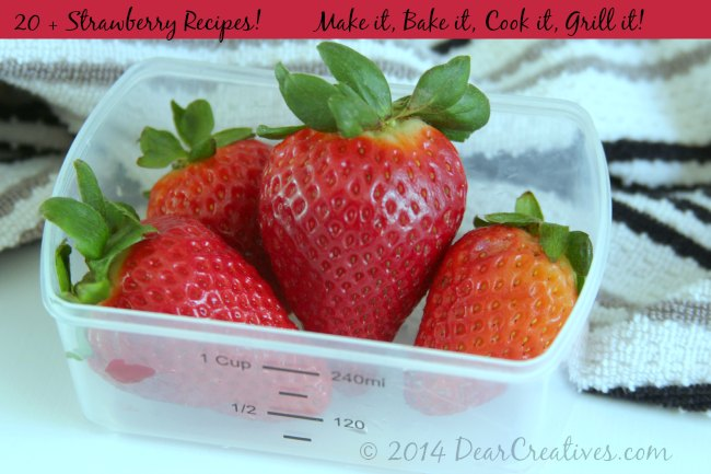 20 Plus Strawberry Recipes, Strawberries in a measuring cup,