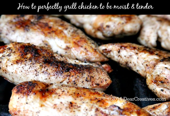 How to Perfectly Grill Chicken Moist & Tender Every Time!