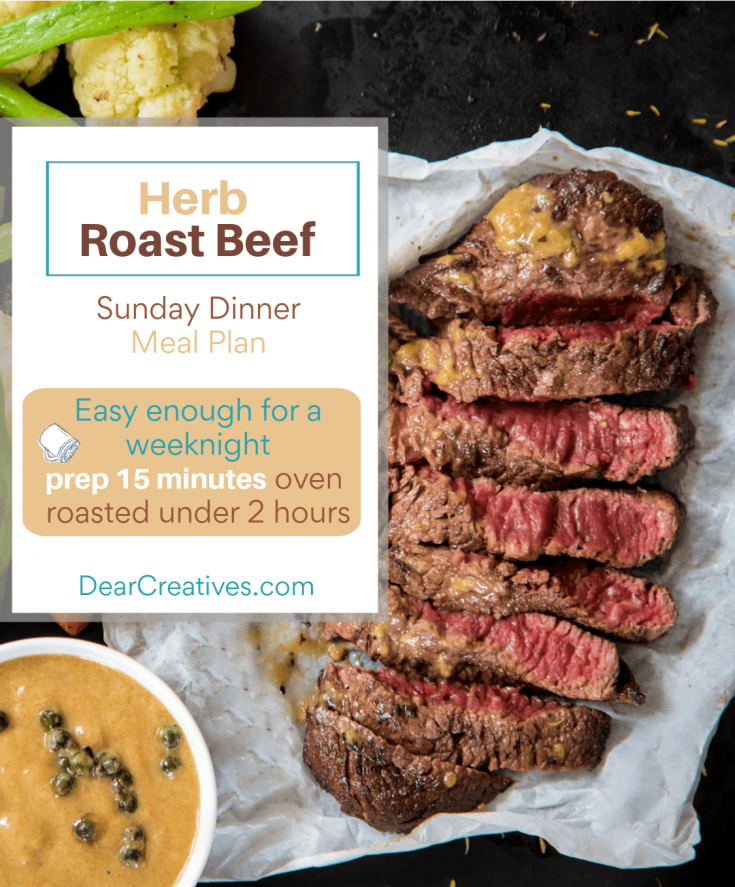 Herb Roast Beef - Sunday dinner meal plan but, easy enough for a weeknight. Prep 15 minutes, roasts in the oven... grab this roast beef recipe at DearCreatives.com