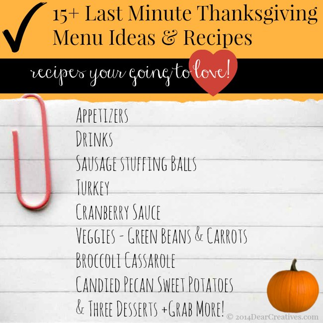 15 + Last Minute Thanksgiving Menu Ideas and recipes_© 2014 DearCreatives.com