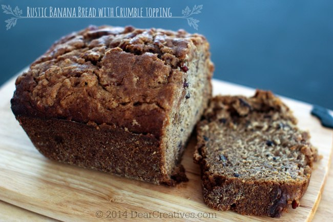 Banana Bread with Crumble topping on a cutting board _sliced banana bread_© 2014 Theresa Huse _© 2014 DearCreatives.com