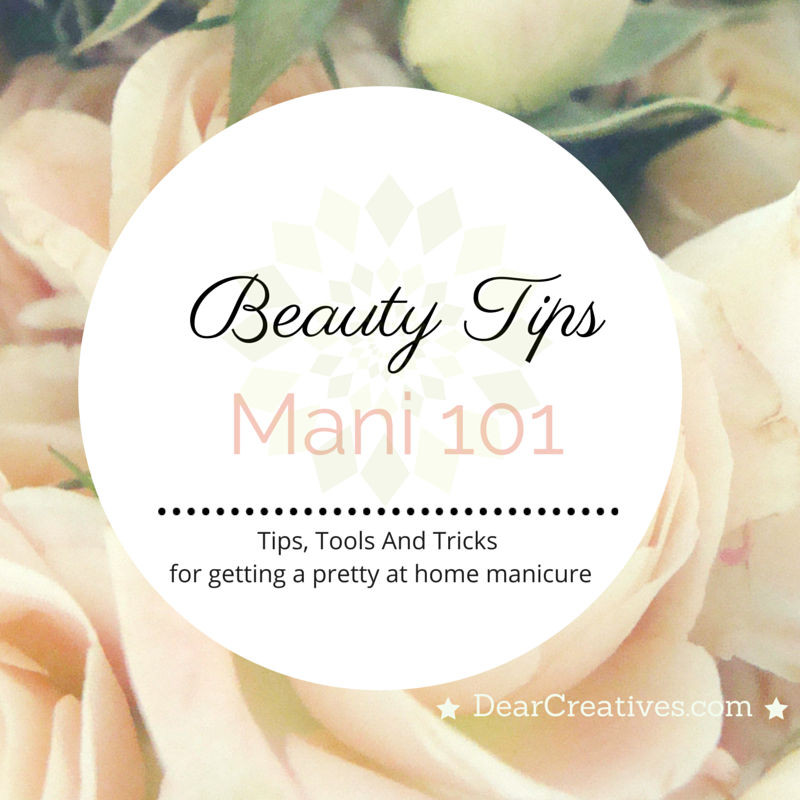 Mani 101Mani 101 How to with tips and tricks for an at home manicure