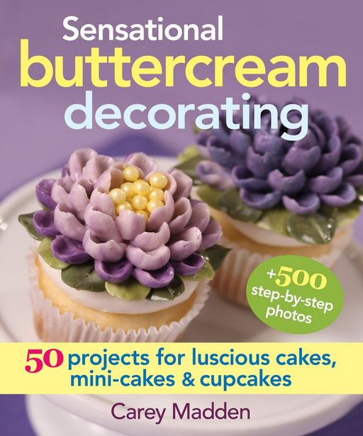 CookBook: Sensational Butter Cream Decorating