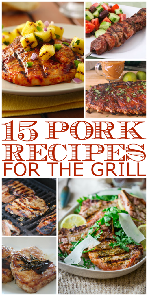 grilled pork recipes - a roundup of grilling recipes for pork
