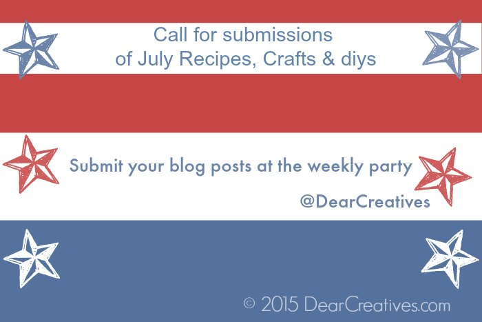 Linky Party |Call for submissions 4th of July recipes, crafts, diys -