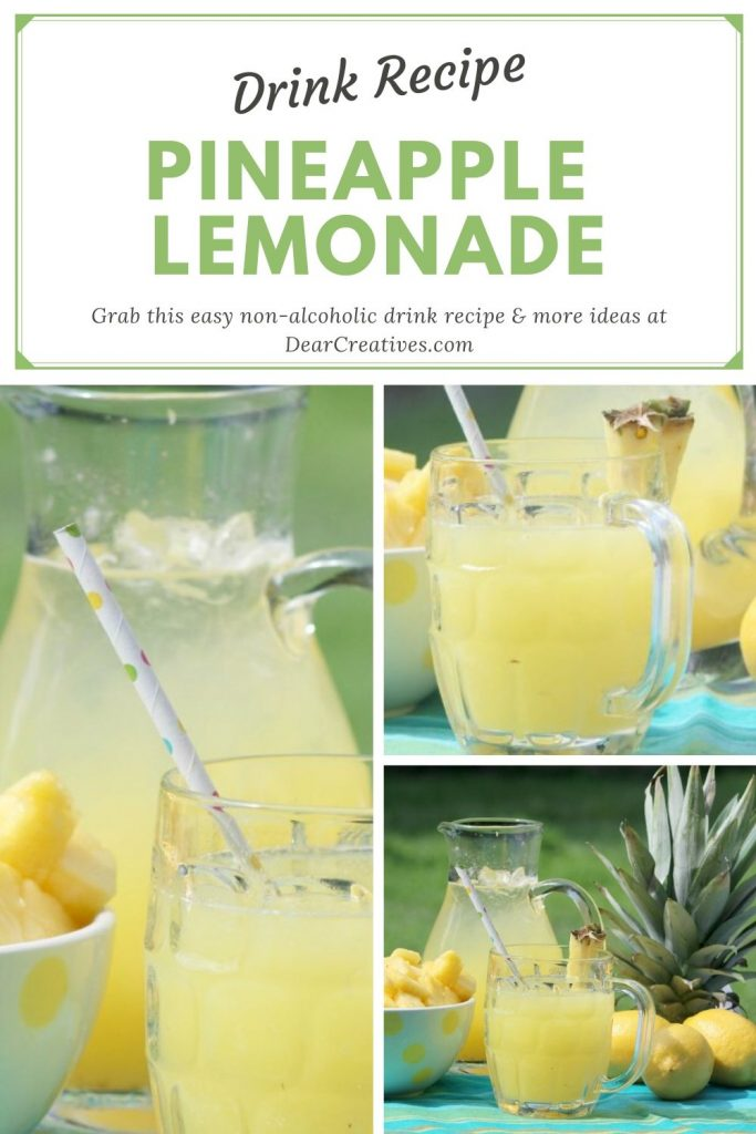 Pineapple Lemonade - Easy to make lemonade with pineapple.Grab this pineapple lemonade recipe at DearCreatives.com #pineapplelemonade #pinrapplelemonaderecipe #drinkrecipe