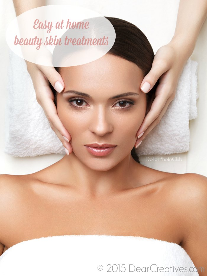 Beauty | Easy At Home Beauty Skin Treatments