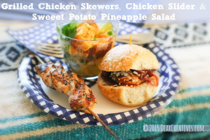 Grilled Chicken - grilled chicken sliders, chicken skewers and sweet potato pineapple salad - Tailgating dinner on a paper plate. Recipes for grilled chicken at DearCreatives.com