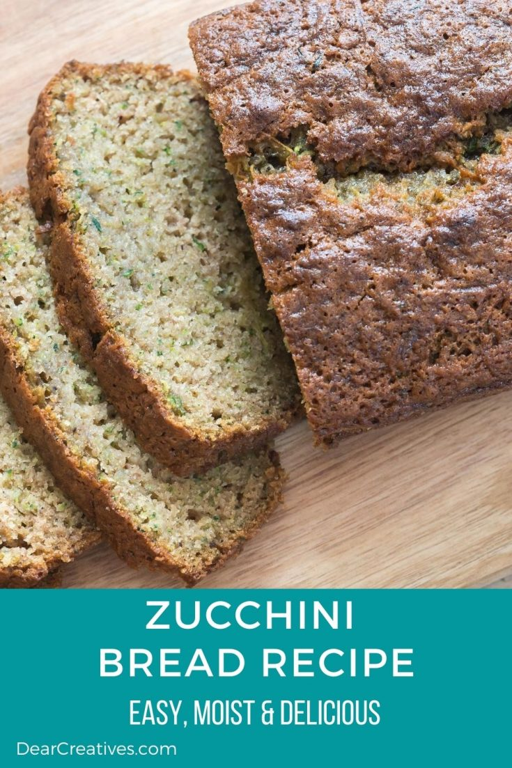 Zucchini Bread Recipe - This is an easy recipe for zucchini bread. It turns out moist and delicious! DearCreatives.com #zucchinibreadrecipe #zucchinibread #quickbreadrecipes #easyzucchinibread #dearcreatives