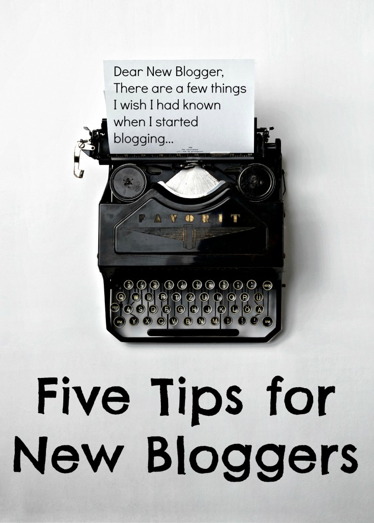 Five Tips for New Bloggers