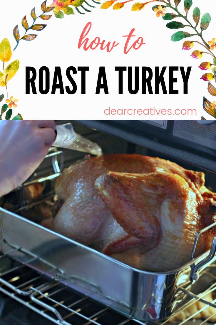 How to Roast A Turkey. See step by step how to cook your turkey, no fail. Easy turkey recipe that is flavorful and turns out perfectly. #turkey #turkeyrecipe #howto #roastturkey #howtocook #simple #easy #nofail #festive #holiday