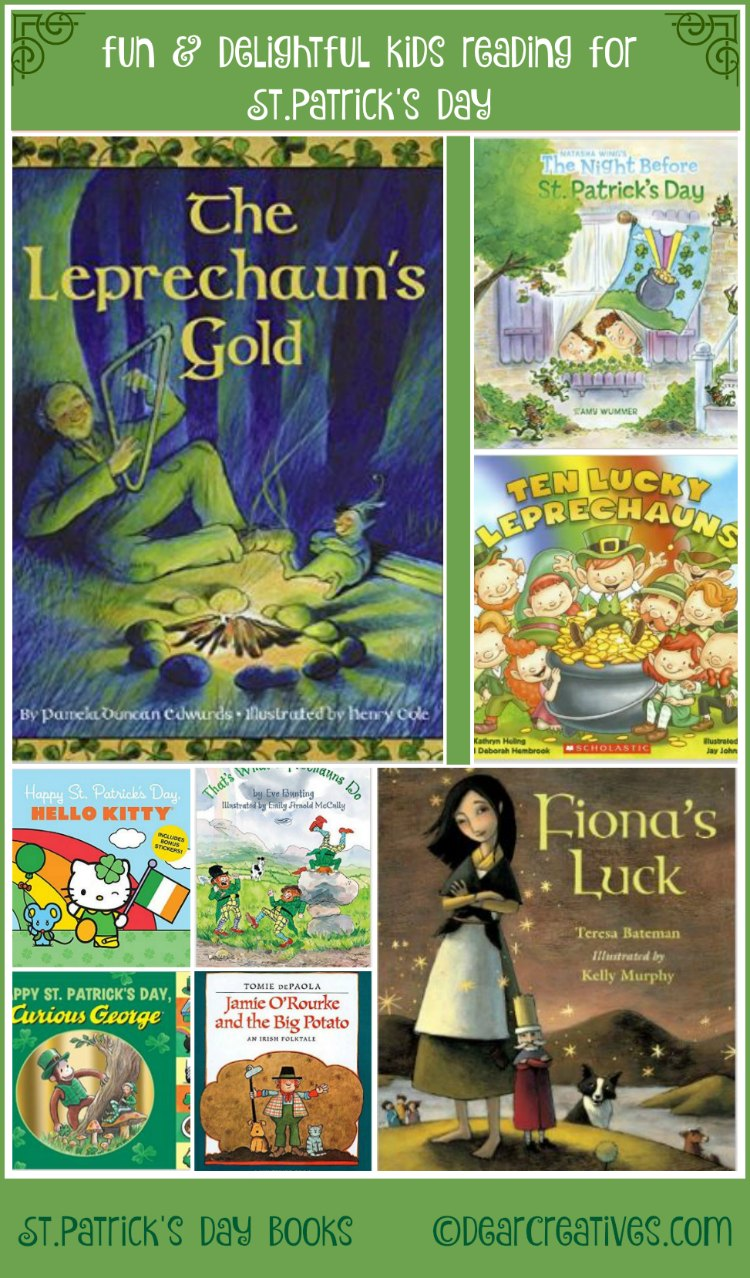 St. Patrick's Day Children's Books= fun books about leprechauns, being lucky, green, finding the pot of gold, and the story of the leprechaun. See the entire book list at DearCreatives.com