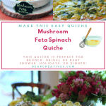 Are you ready to make quiche? This Mushroom Feta Spinach Quich is delicious, easy to make and perfect for brunch, showers, holidays or dinner! DearCreatives.com