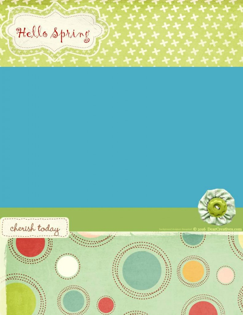 Free Printables | Welcome Spring - background element designer dmogstad just stay little layout - design @2016 DearCreatives.com for personal use only