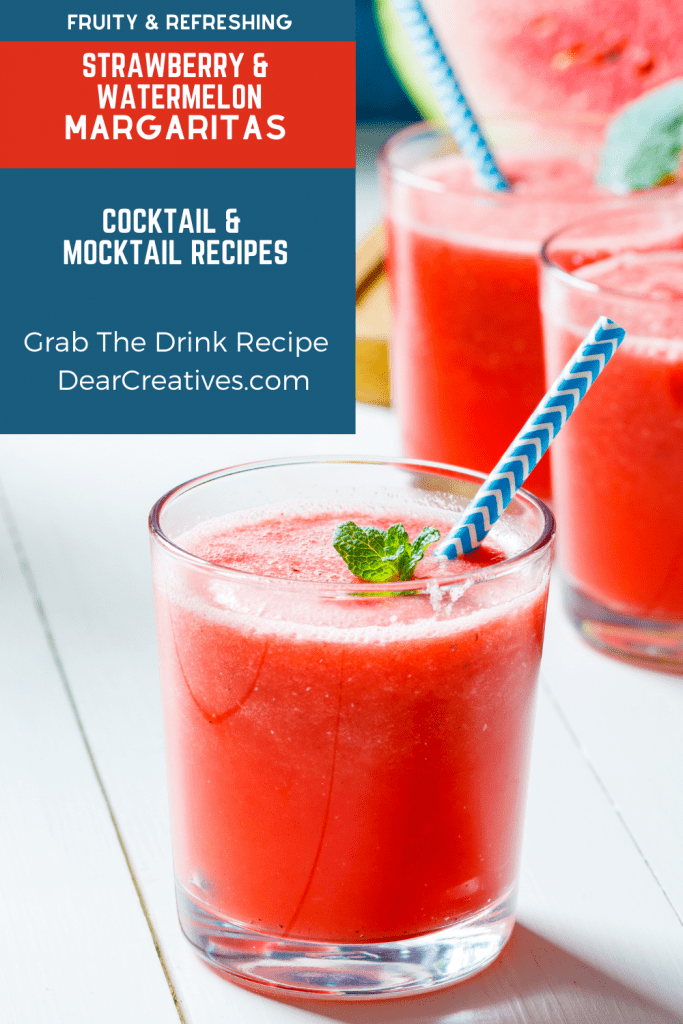 Strawberry Watermelon Margaritas - Grab this fruity and delicious, easy to make drink recipe for Margaritas. Make them as a cocktail or mocktail! DearCreatives.com
