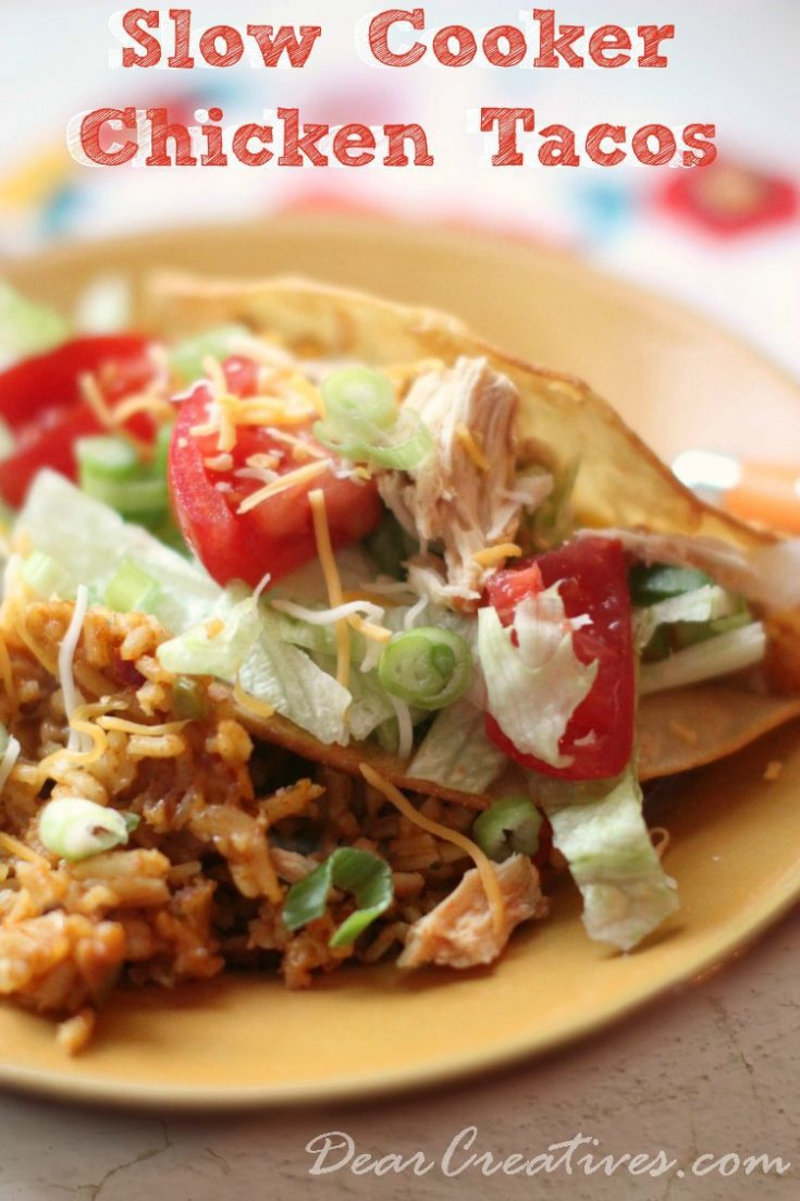 Slow Cooker Recipes can be made in a slow cooker or crock pot. Quick to prep. Big on flavor. Great for chicken tacos and other chicken dishes. Crock pot chicken tacos makes a great dinner! DearCreatives.com