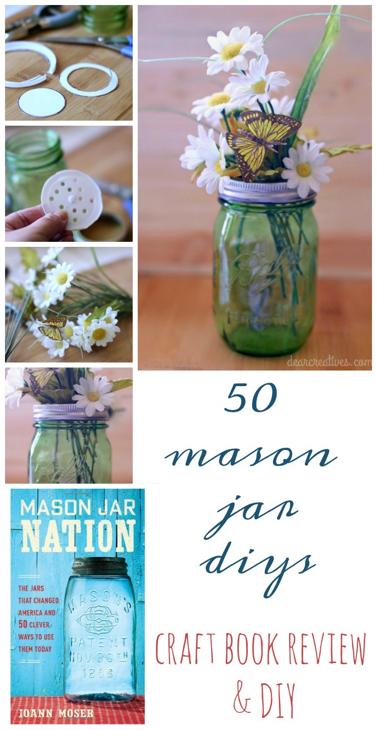 Mason Jar Nation 50 Mason Jar DIY Craft Projects!