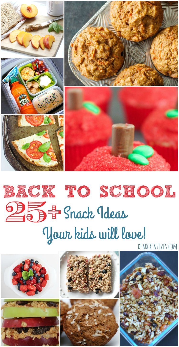 Snack Ideas 25 + back to school snack ideas that your kids will love!