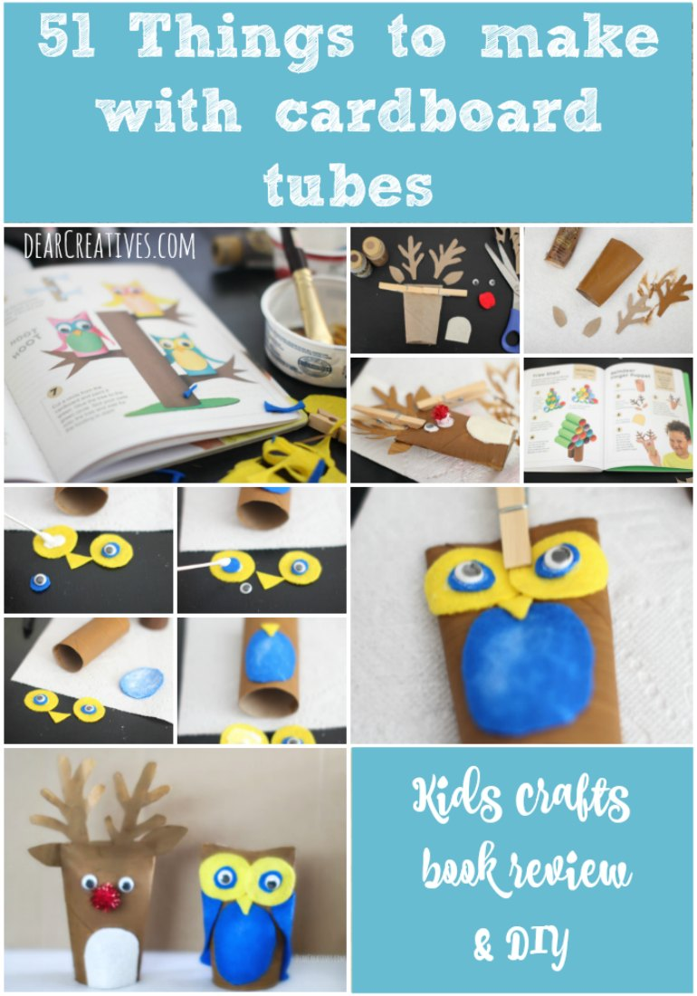 Book Review 51 Things To Make With Cardboard Tubes so many kids craft ideas