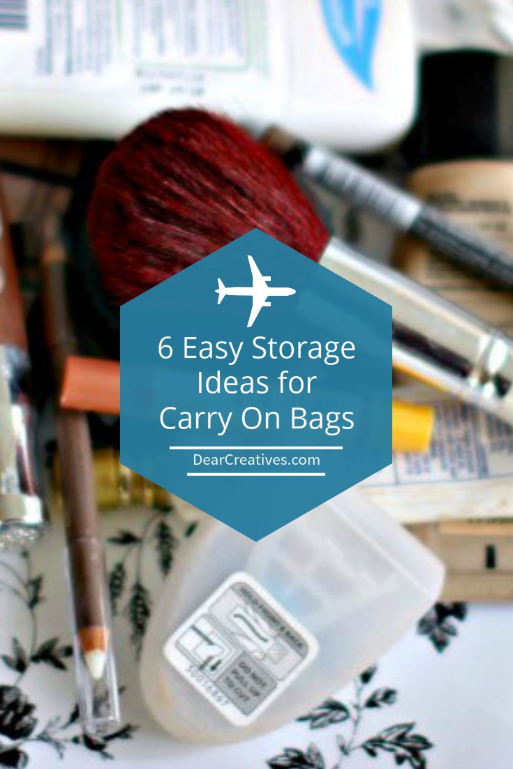 6 Easy Storage Ideas And Tips For Packing Your Carry On Bags!