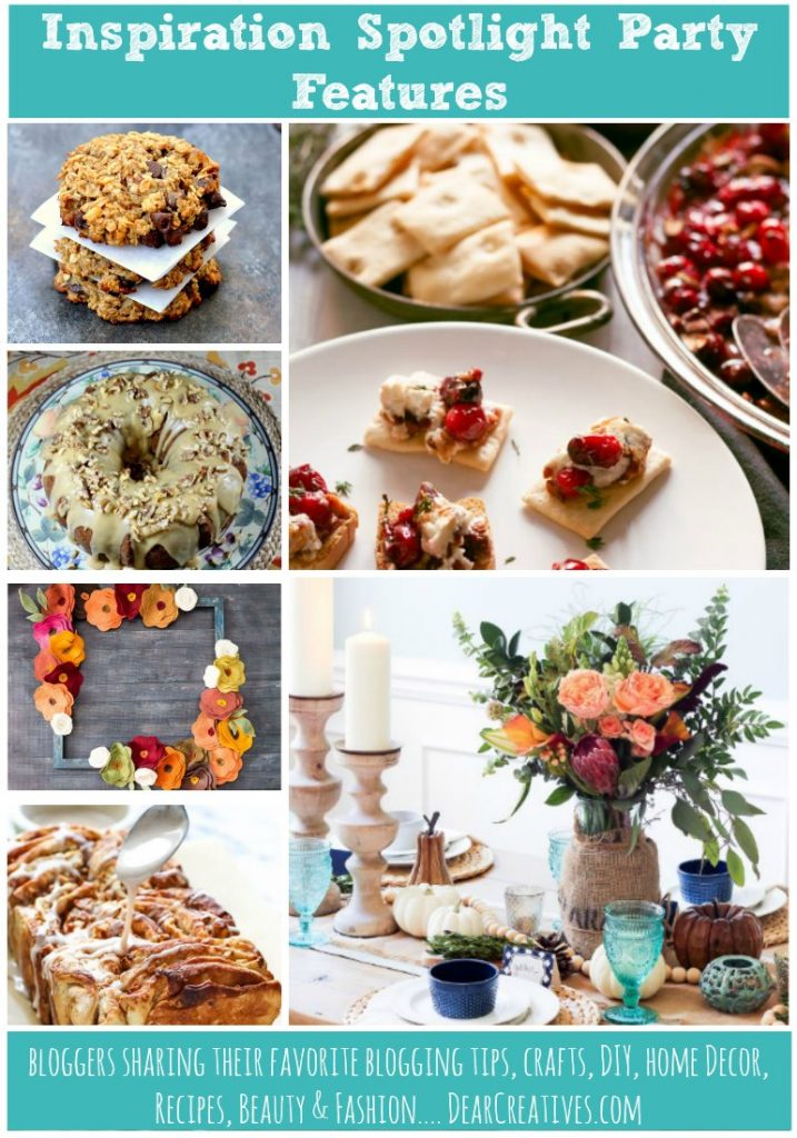 linkup-party-inspiration-spotlight-featuring-bloggers-favorite-blogging-tips-crafts-diy-home-decor-recipes-beauty-and-fashion-plus-more-join-us-at-dearcreatives-com-party-218-features