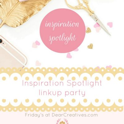 iinspiration spotlight - linkup-party-inspiration-spotlight- party-bloggers-sharing-their-favorite-blogging-tips-beauty-fashion-crafts-diys-home-decor-recipes-and-more-join-us