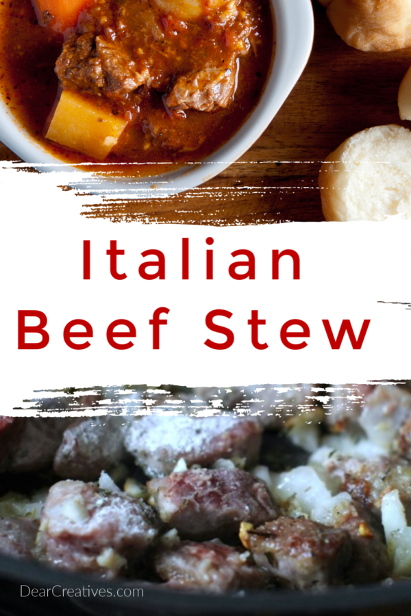Italian Beef Stew - The perfect stew for fall_winter dinners. Easy to make, cook and spoon over noodles, rice or serve with bread. DearCreatives.com