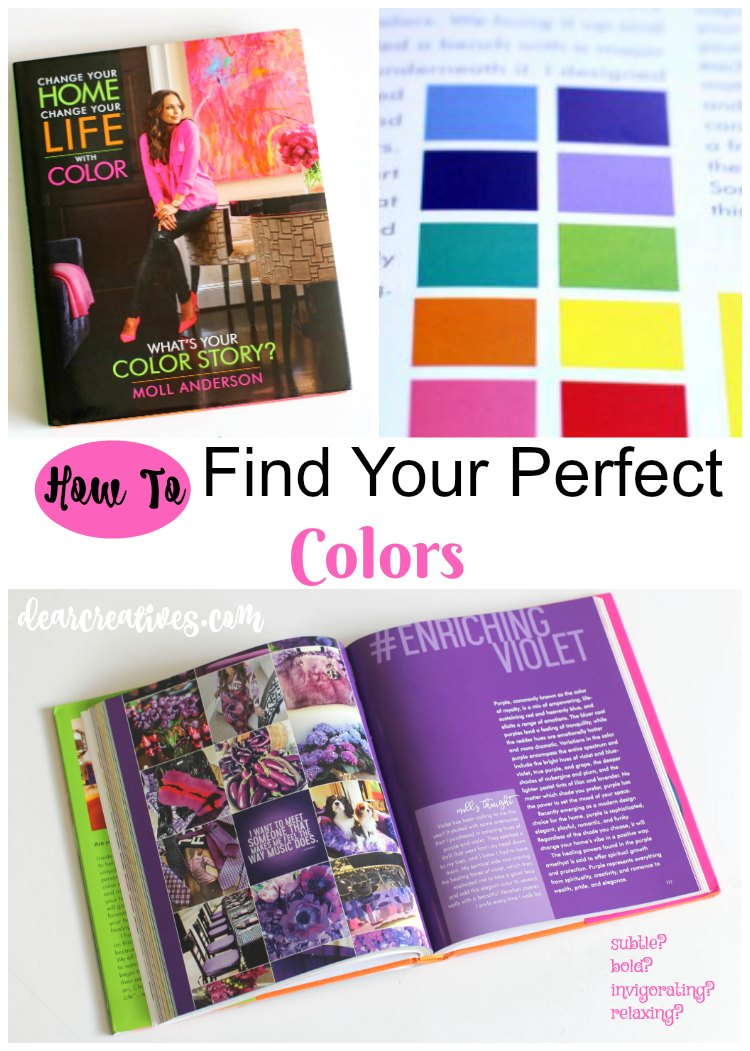 How Color Can Change Your Life – How To Find Your Perfect Colors