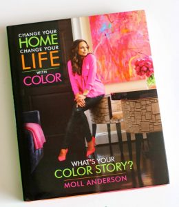 Books: Change Your Home, Change Your Life™ with Color by Moll Anderson Preview the book and see what it has to offer anyone interested in color, color theory or color inspiration. How you can make changes in your life and home through color #livecolor and find your perfect colors!