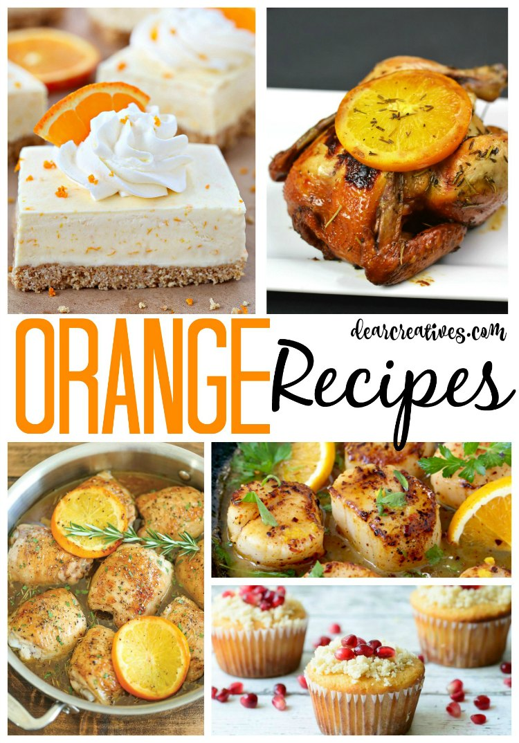 20 Of The Best Recipes With Oranges! From Dinners To Desserts