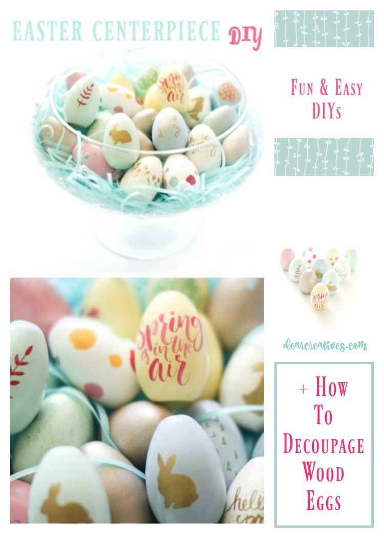 How To Create A Spring Centerpiece + Decoupaged Wood Eggs DIY