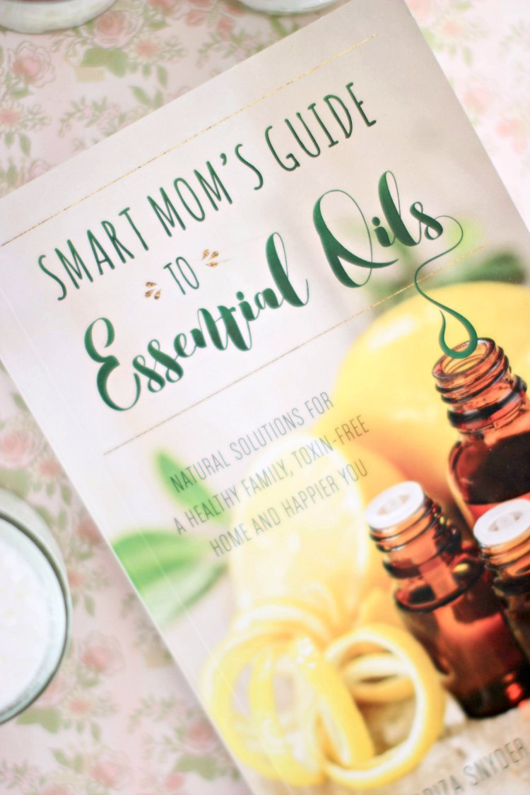 DIY Beauty Recipes Resource book The Smart Mom's Guide to Essential Oils by Dr. Mariza Snyder