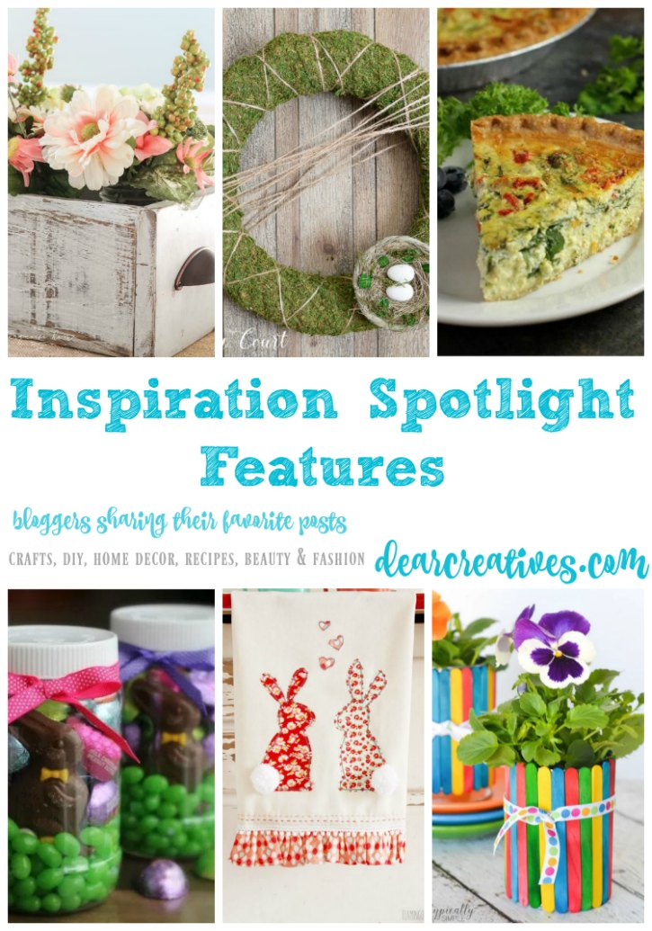 Inspiration Spotlight Linkup Party 240 Crafts, DIY, home decor, recipes, beauty and fashion. Bloggers sharing their favorite blog posts.
