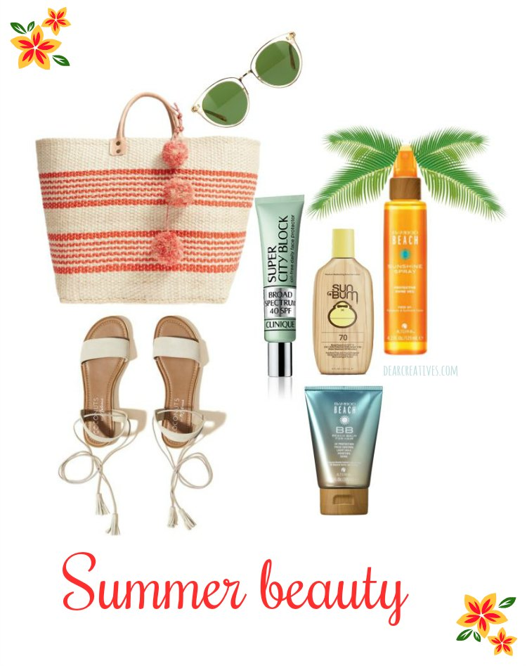 Beauty Tips Summer Must Have Beauty Products for your skin and hair dearcreatives.com