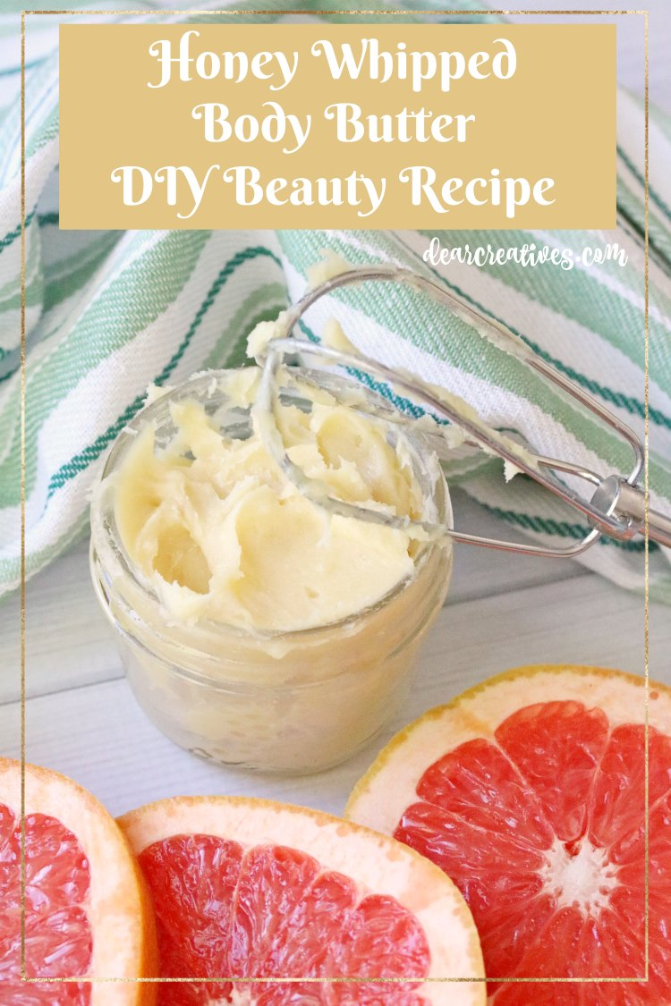 Honey Whipped Body Butter Recipe This is an easy homemade beauty product recipe made with essential oils and organic beauty supplies. Easy to follow recipe. Use grapefruit essential oils or your favorite oils. Grab the recipe at DearCreatives.com