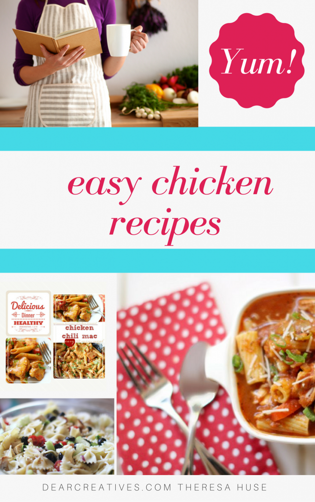 easy chicken recipes - index of so many easy chicken recipes to make for dinners or anytime your looking for chicken recipes dearcreatives.com