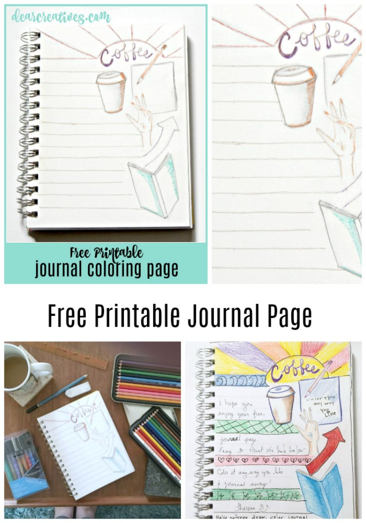 Free Printable Journal Coloring Page. Have fun journaling, coloring and filling this free printable page. Grab the printable at DearCreatives.com