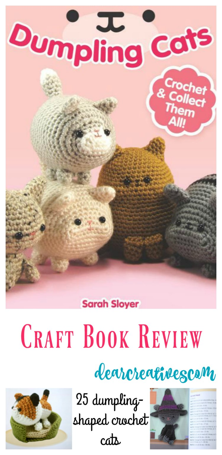 Dumpling Cats Adorable Crochet Craft Book With 25 Cat Designs!