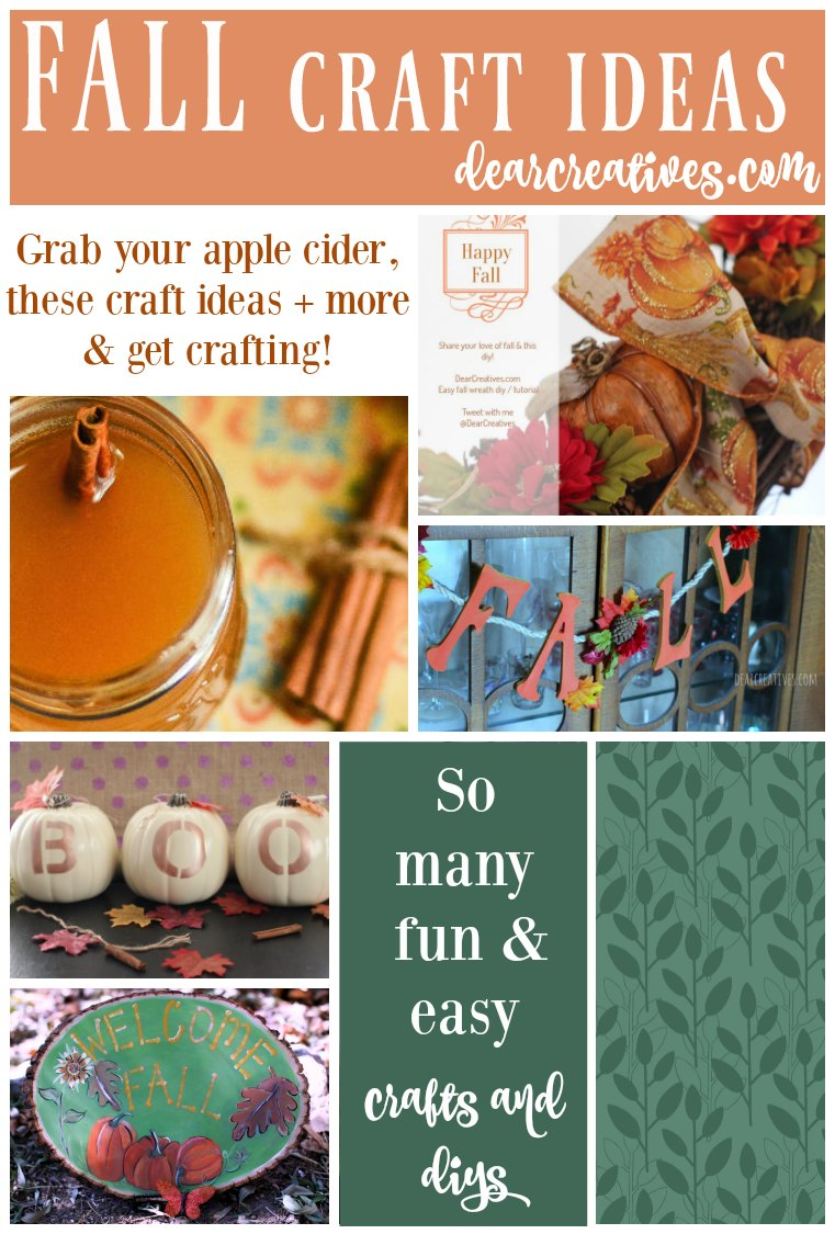 Fall Craft Ideas so many fun and easy crafts and diys that anyone can make. See all our fall crafts and diy projects at DearCreatives.com