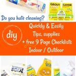Do you hate cleaning Do it quickly and easier with these tips, supply ideas, and FREE 9 page checklists. Perfect for fall and winter. Grab it and the cleaning tips at DearCreatives.com