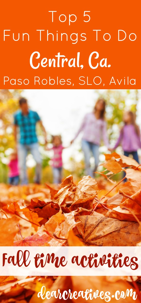 Top 5 Fun things to do Central, California in the fall. You'll love these family friendly travel ideas insider tips for traveling California. DearCreatives.com