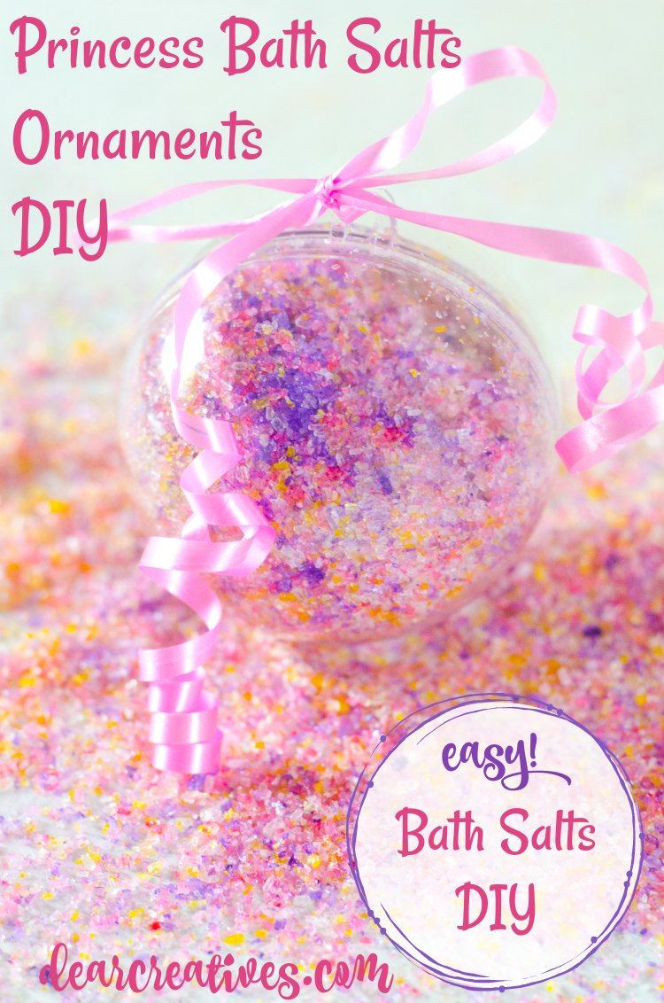 Princess Ornament Bath Salts This is a DIY bath salt recipe for girly bath salts you can add to an ornament for a handmade Christmas, bridal or baby shower, or party gift. See this beauty bath salt recipe and resources. I love this and so will you! DearCreatives.com