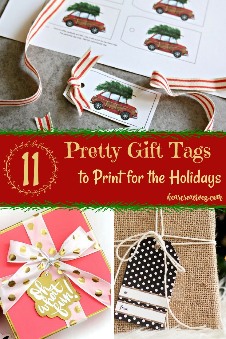11 Gift Tags to Print for the Holidays See them all, and more Christmas holiday printables, and ideas for the holidays at DearCreatives.com #freeprintables #christmasgifttags